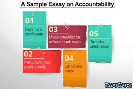 how to write an accountability essay quora how do i write an accountability essay