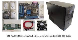 budget 6tb raid 5 network attached storage nas under 600 diy guide