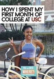 freshman year in college you got into where how i spent my first month of college at usc