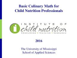 Culinary Math Conversion Chart Basic Culinary Math For Child Nutrition Professionals Ppt