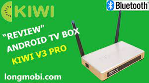 Unbox KIWI BOX V3 PRO - Tv box ram 2GB kết nối bluetooth 4.0 - longmobi -  YouTube