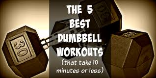 Dumbbell Exercises For Men Chart The 5 Best Dumbbell Workouts That Take 10 Minutes Or Less