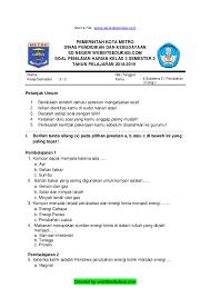 Berikut adalah pembahasan soal pilihan ganda 1 sampai 25 dan kunci jawaban dengan subtema : Doc Soal Ph Kelas 3 K13 Rev 2018 Tema 6 Sub Tema 2 Websiteedukasi Com Docx Admin Websiteedukasi Academia Edu