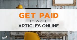 get paid to write articles online lance writing riches
