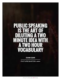 Public Speaking Quotes Gorgeous Quotes About Fear Of Public Speaking 48 Quotes