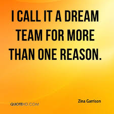 One Team One Dream Quotes Best of Zina Garrison Quotes QuoteHD
