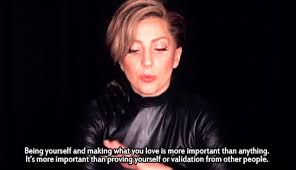 Lady Gaga Quotes About Being Yourself Best Of Animated Gif About Gif In LADY GAGA By BLURRY