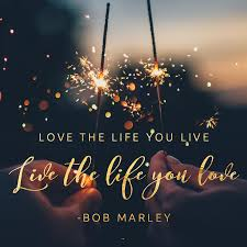 Live The Life You Love Surprisingly Special
