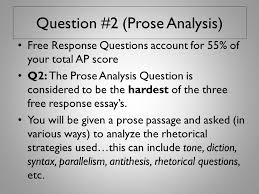 ap final exam response questions ppt video online  question 2 prose analysis