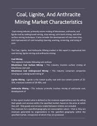 Ppt Coal Lignite And Anthracite Mining Global Market