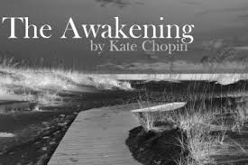 the awakening by kate chopin second recap acirc reg  the awakening