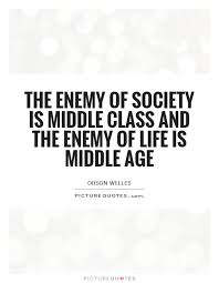 Class Quotes Mesmerizing 48 Best Middle Class Quotes And Sayings