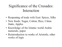 "aim what were the effects of the crusades on "" christendom "" and  5 significance"
