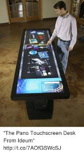 desk and the the pano touchscreen desk from ideum