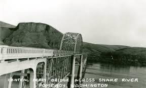 Central Ferry Bridge Across Snake River Pomeroy Washington Circa