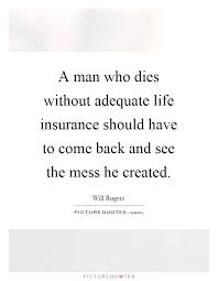 Quotes About Life Insurance Mesmerizing Life Insurance Quotes Sayings Life Insurance Picture Quotes About