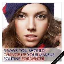 5 ways you should change up your makeup routine for winter so useful