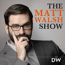 The Matt Walsh Show