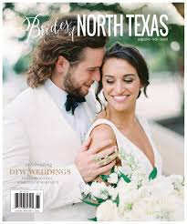 brides of north texas issue spring summer 2018 by wedlink a issuu