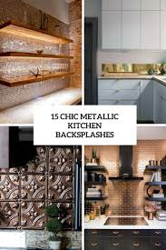 chic metallic kitchen backsplash ideas cover