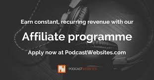 become an affiliate podcast websites