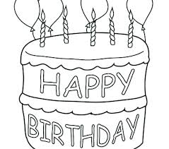 Happy Birthday Cake Coloring Pages Happy Birthday Cake Coloring