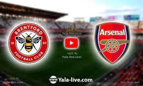 مشاهدة مباراة أرسنال وبرينتفورد اليوم بث مباشر الدوري الألماني | يلا لايف -  Yalla Live