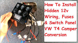 12v wiring switch panel fuse board install vw t4 campervan conversion electrics