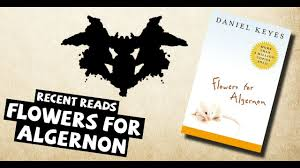 recent reads flowers for algernon by daniel keyes recent reads flowers for algernon by daniel keyes