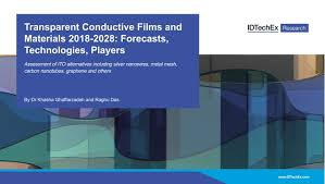 Ppt On Composite Materials Transparent Conductive Films And Materials 2018 2028 Forecasts