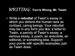 man is the only animal that blushes ppt video online  writing you re wrong mr twain