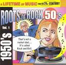 Roots of Rock 50's, Vol. 1