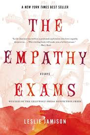 the empathy exams essays by leslie jamison 17934655