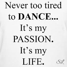 Dance Is Life Quotes