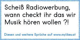 Scheiß Radiowerbung Wann Checkt Ihr Das Wir Musik Hören Wollen