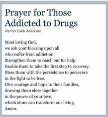 Prayer For Those Addicted To Drugs Don't Enable Them But Support Amazing Drug Addiction Quotes