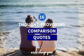 Comparison Quotes Awesome 48 ThoughtProvoking Comparison Quotes To Help You Stop Comparing