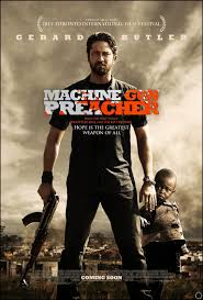 Fat Movie Guy Machine Gun Preacher Movie Poster Fat Movie Guy