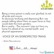 Quotes About Being A Better Person Interesting Being A Transperson Is R Quotes Writings By Shalini
