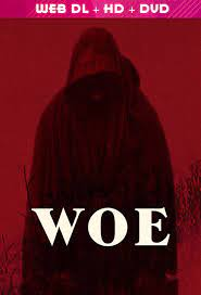 Download Woe (2020) WebRip 720p Dual Audio [Hindi (Voice Over) Dubbed + English] [Full Movie] Full Movie Online On 1xcinema.com