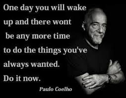 Paulo Coelho Quotes Unique Good Morning Quotes Paulo Coelho On Life Do It Now