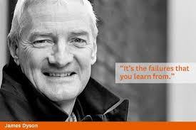 James Dyson's quotes, famous and not much - QuotationOf . COM via Relatably.com