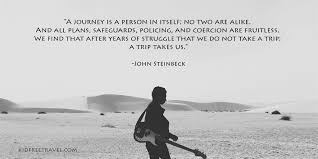 Steinbeck Quotes Magnificent The 48 Most Inspirational Travel Quotes Of All Time Kid Free Travel