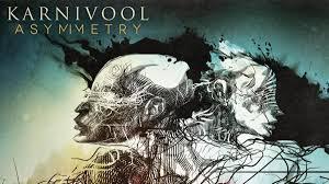 <b>Karnivool</b>: <b>Asymmetry</b>   Louder