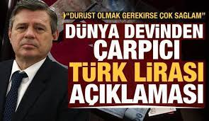 Dünya devinden çarpıcı Türk Lirası açıklaması: Sürpriz değil - Ekonomi  Haberleri