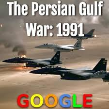Image result for 1991, and the Persian Gulf War began with a massive U.S.-led air offensive known as Operation Desert Storm