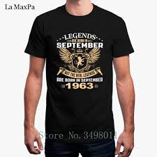 <b>Top Quality Tshirt</b> For Men Legends Are Born In September 1963 ...
