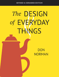 Don Norman Design Of Everyday Things Book Review The Design Of Everyday Things By Don Norman