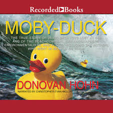 moby duck the true story of 28 800 bath toys lost at sea of