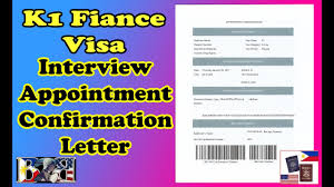 K1 Visa Appointment Confirmation Letter For Us Embassy Interview